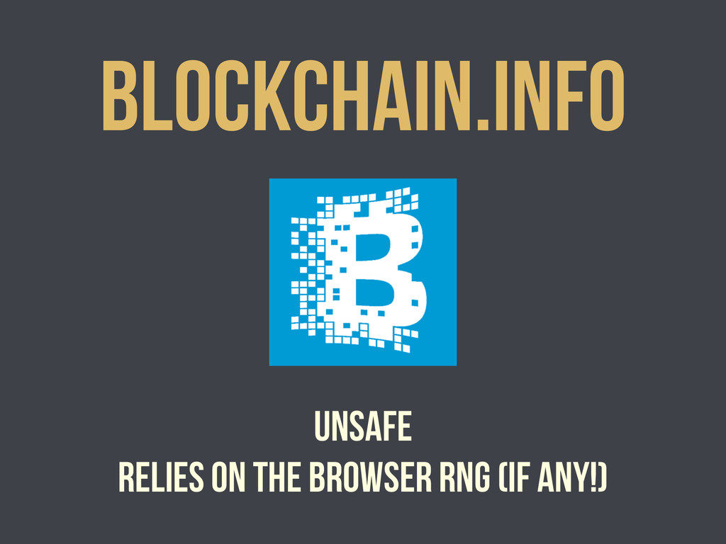 Blockchain.info Unsafe relies on the browser RN...