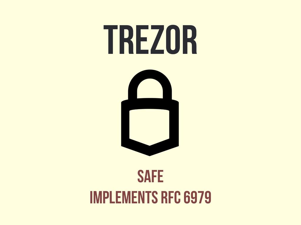 Trezor Safe Implements RFC 6979