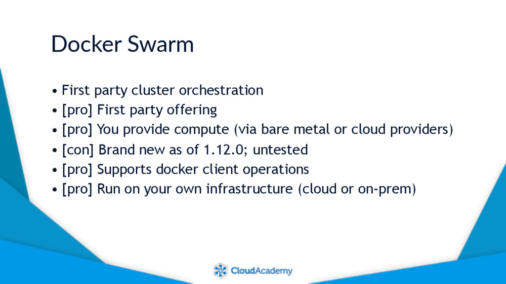 Docker Swarm • First party cluster orchestratio...
