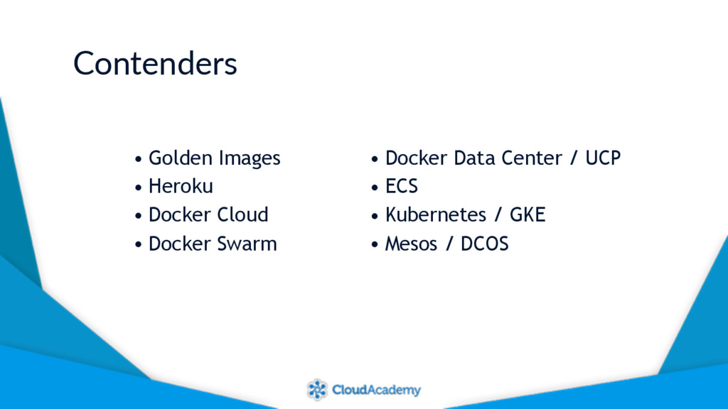 Contenders • Golden Images • Heroku • Docker Cl...