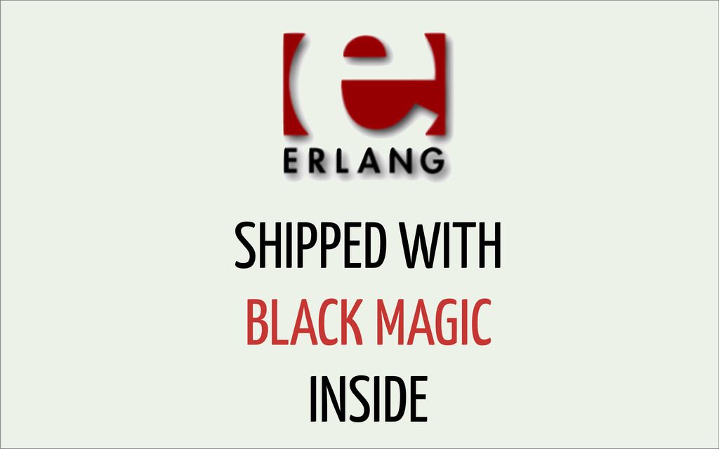 SHIPPED WITH BLACK MAGIC INSIDE