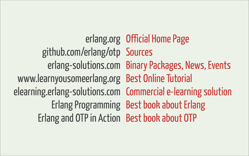 erlang.org github.com/erlang/otp erlang-solutio...