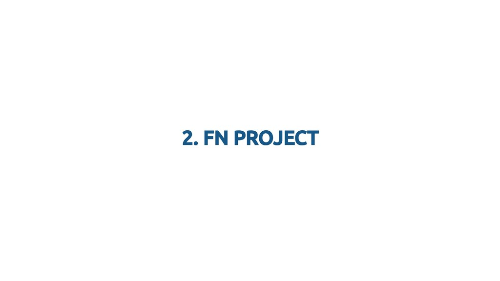 2. FN PROJECT 2. FN PROJECT