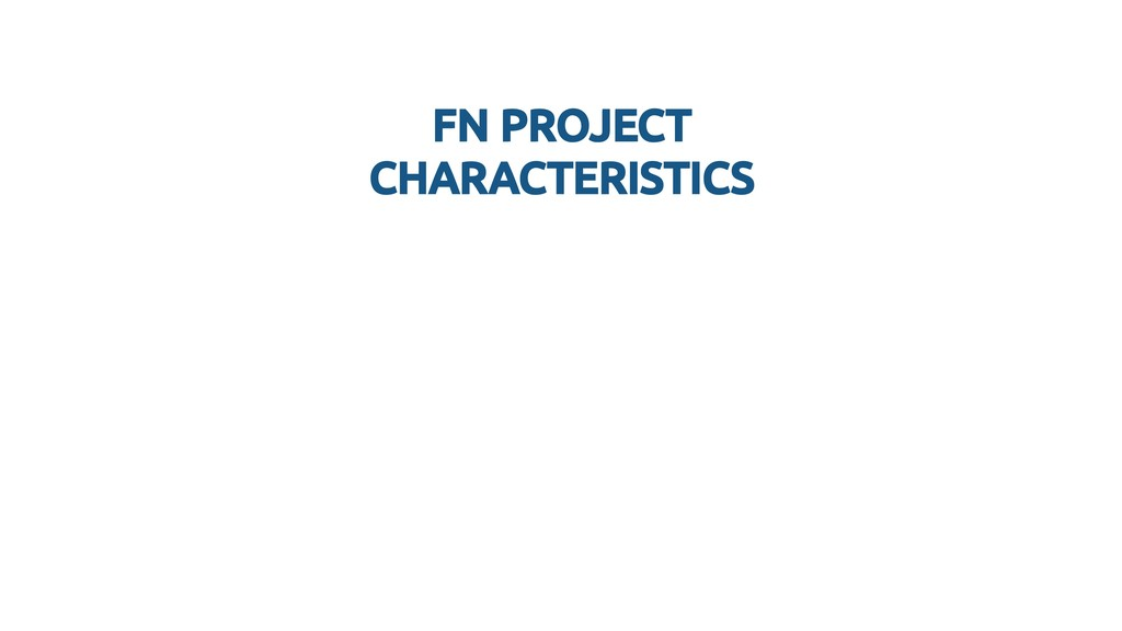 FN PROJECT FN PROJECT CHARACTERISTICS CHARACTER...