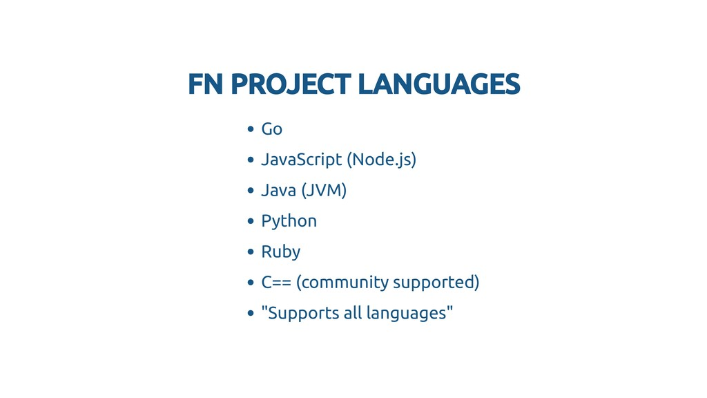 FN PROJECT LANGUAGES FN PROJECT LANGUAGES Go Ja...