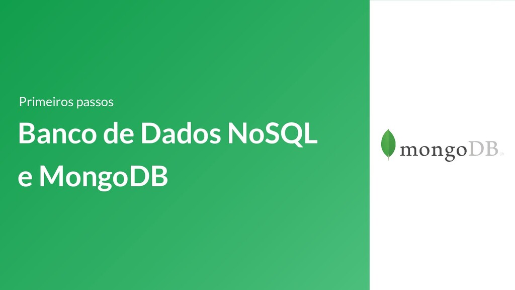 Banco de Dados NoSQL e MongoDB Primeiros passos