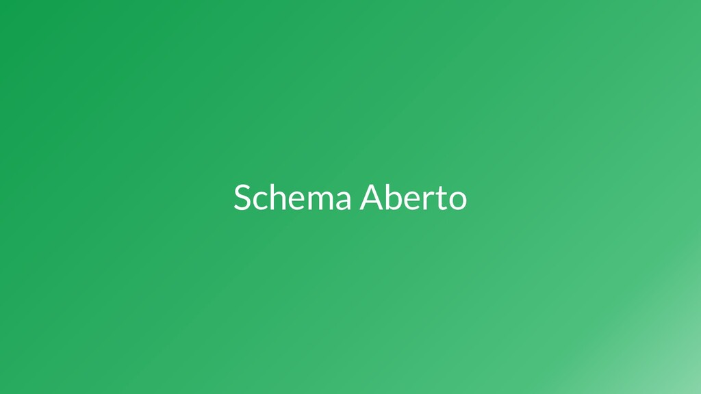 Schema Aberto