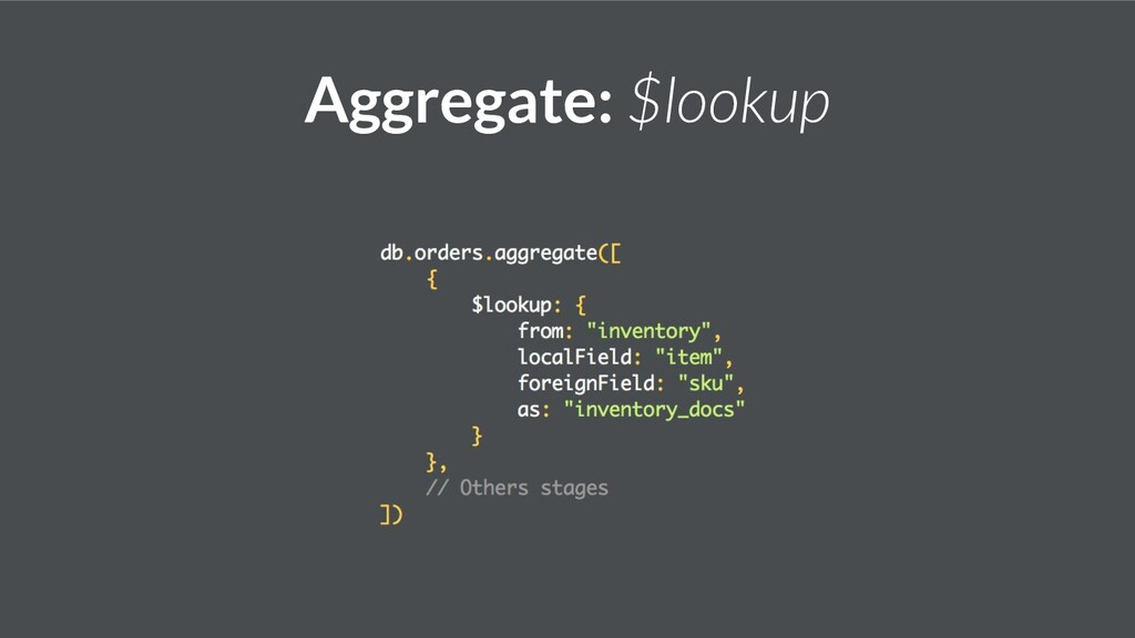 Aggregate: $lookup