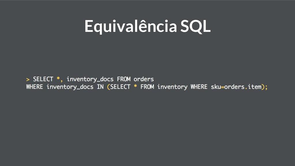 Equivalência SQL