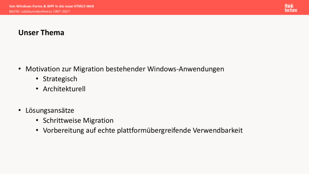 • Motivation zur Migration bestehender Windows-...