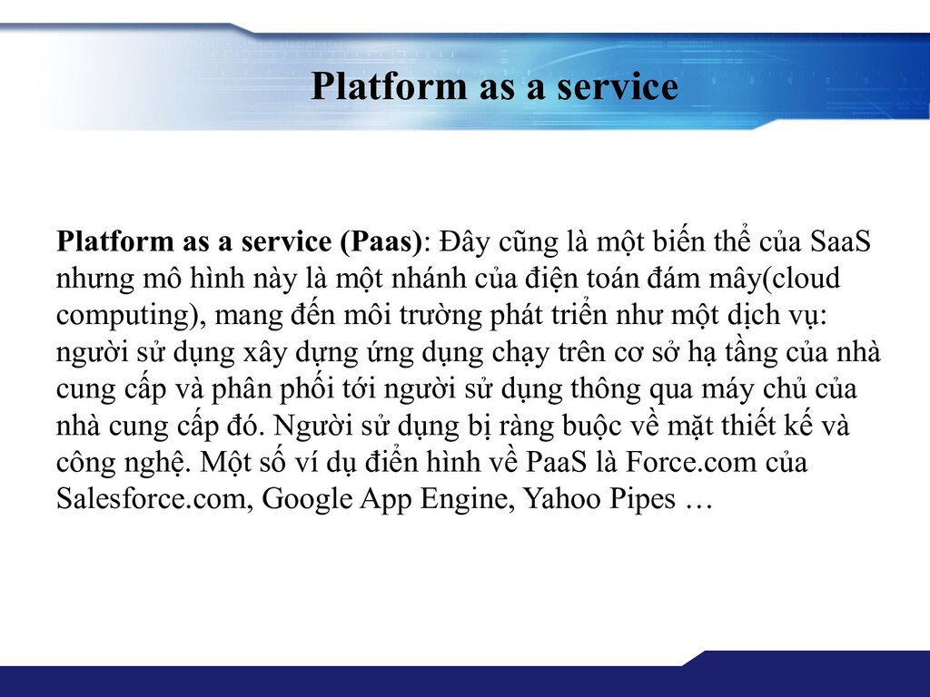 Platform as a service Platform as a service (Pa...