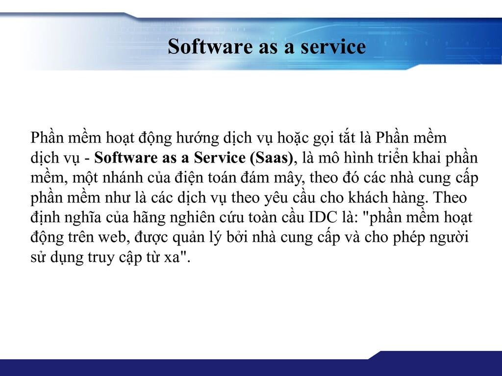 Software as a service Phần mềm hoạt động hướng ...