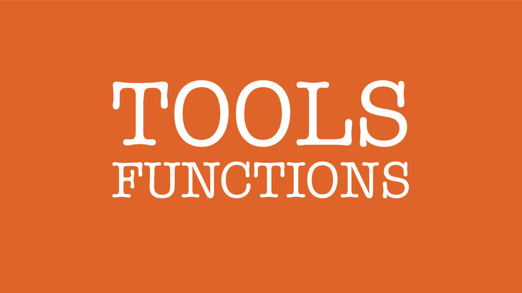TOOLS FUNCTIONS