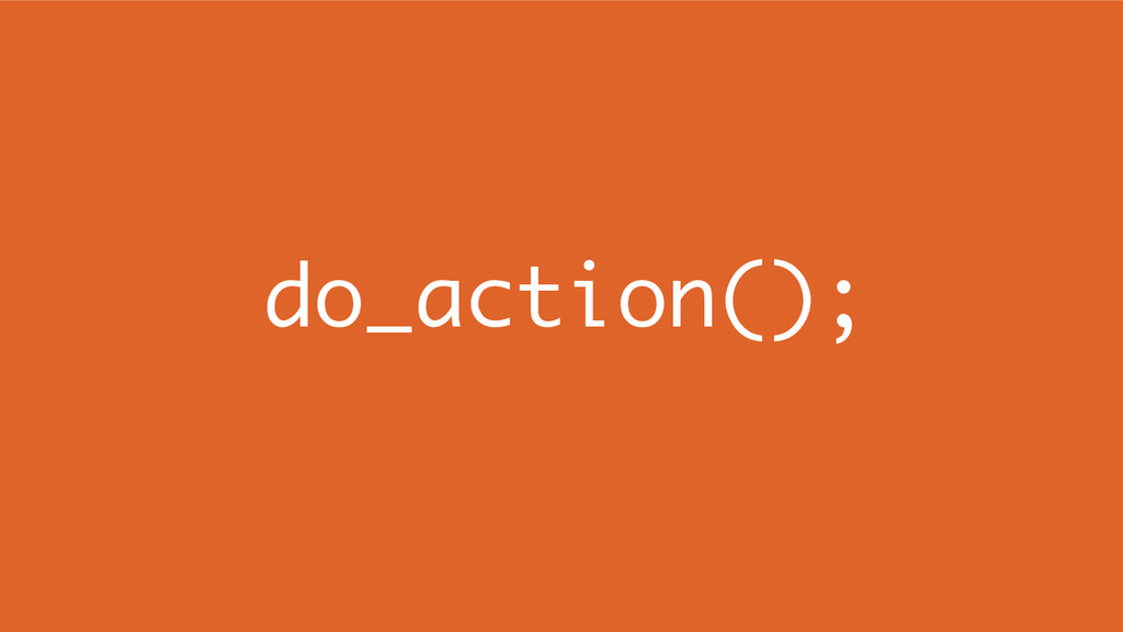 do_action();