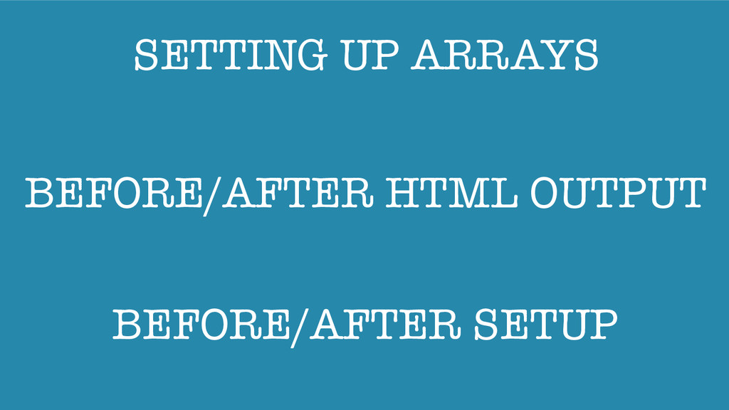 SETTING UP ARRAYS