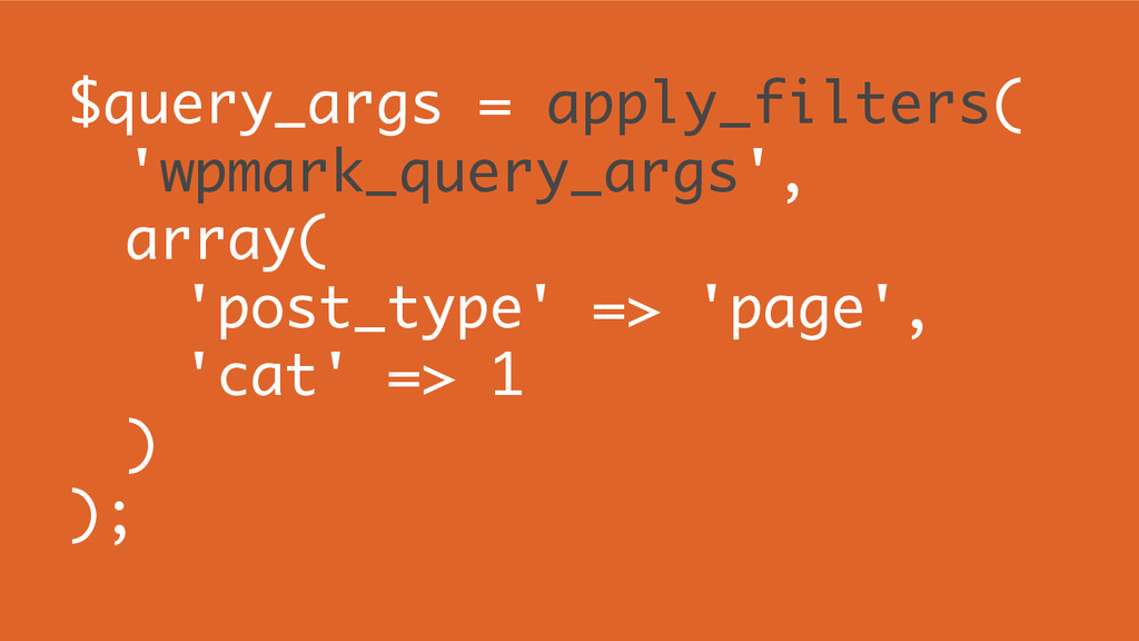 $query_args = apply_filters( 'wpmark_query_args...