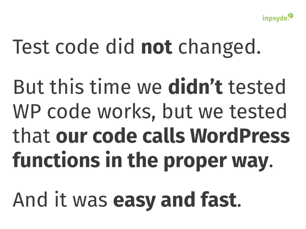 Test code did not changed. But this time we did...