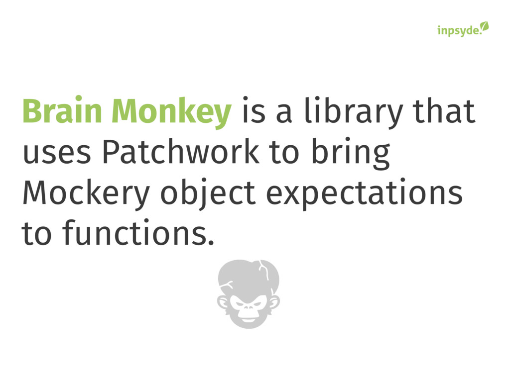 Brain Monkey is a library that uses Patchwork t...