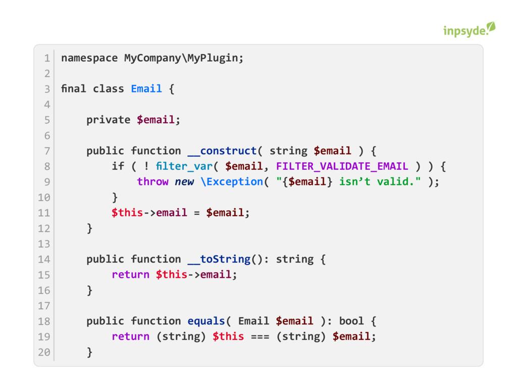 namespace MyCompany\MyPlugin; final class { Emai...