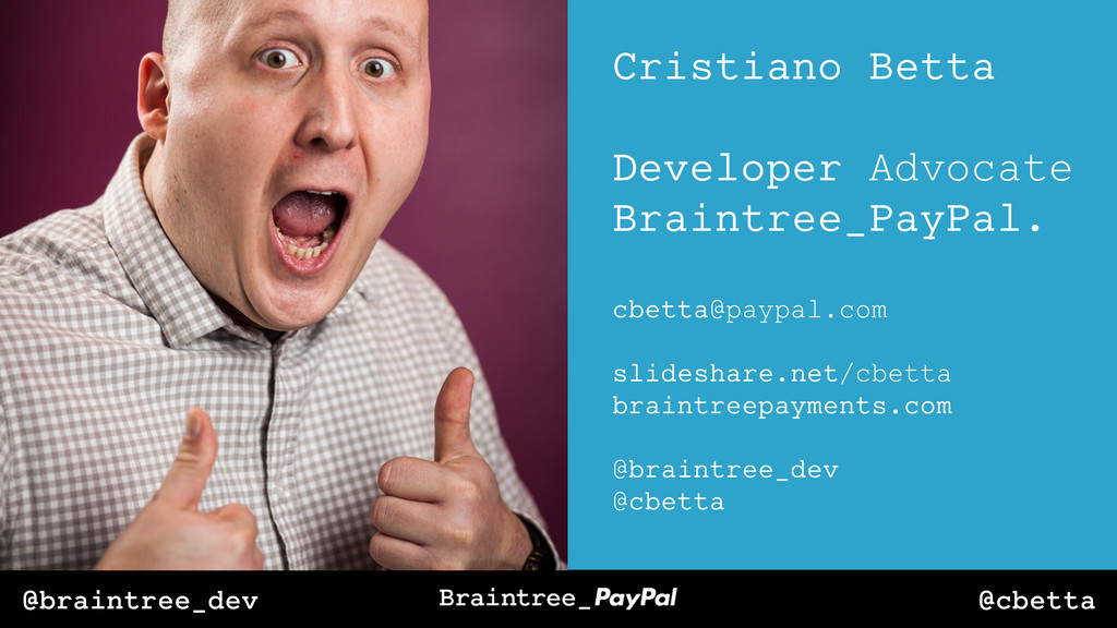 @cbetta @braintree_dev Cristiano Betta Develope...