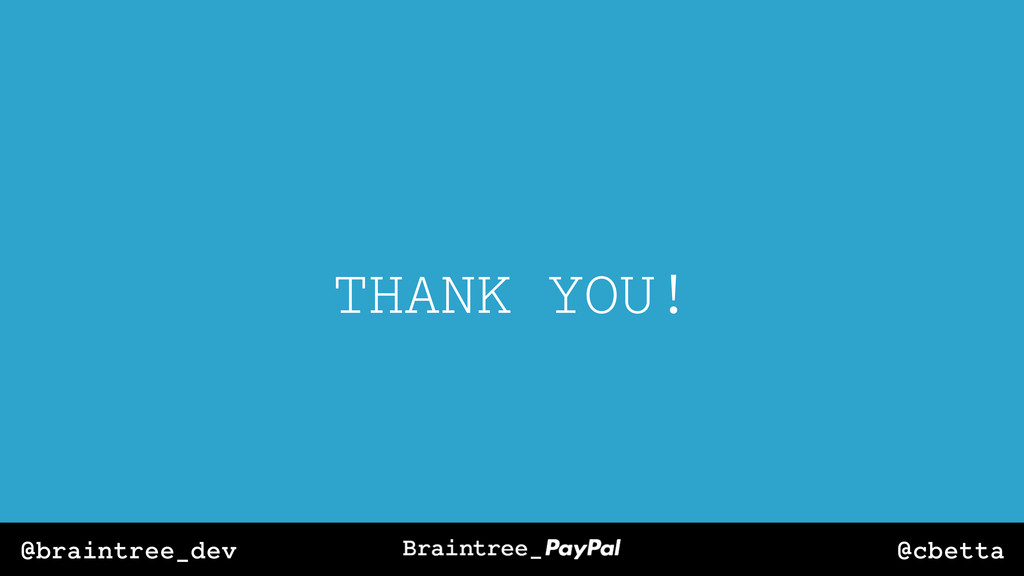 @cbetta @braintree_dev THANK YOU!