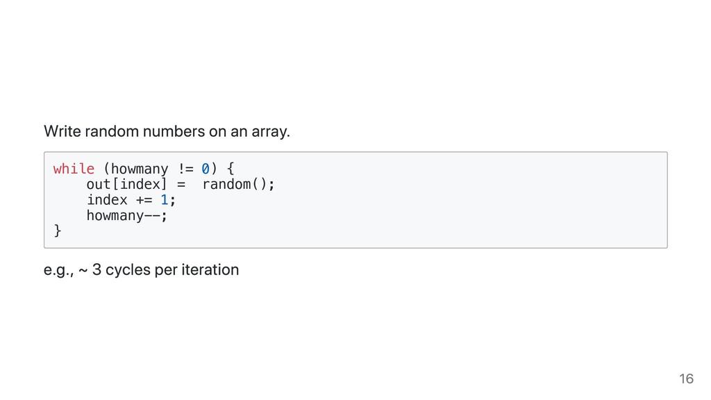 Write random numbers on an array. while (howman...