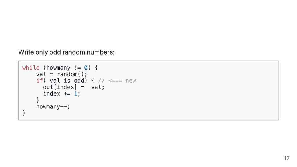 Write only odd random numbers: while (howmany !...