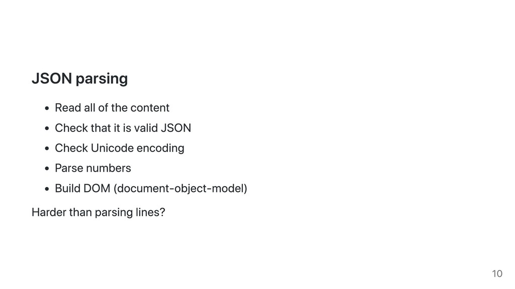 JSON parsing Read all of the content Check that...