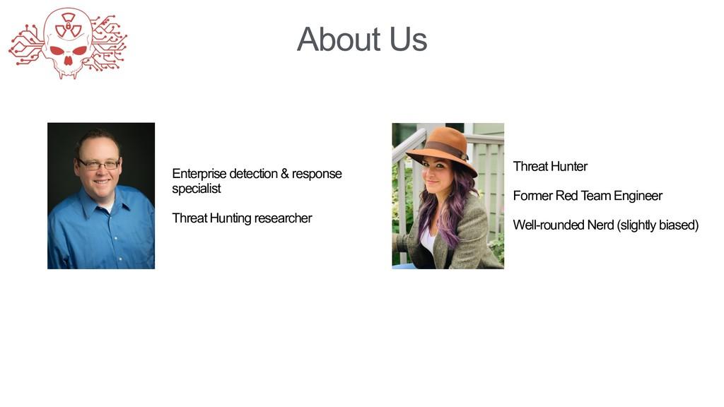 About Us Enterprise detection & response specia...