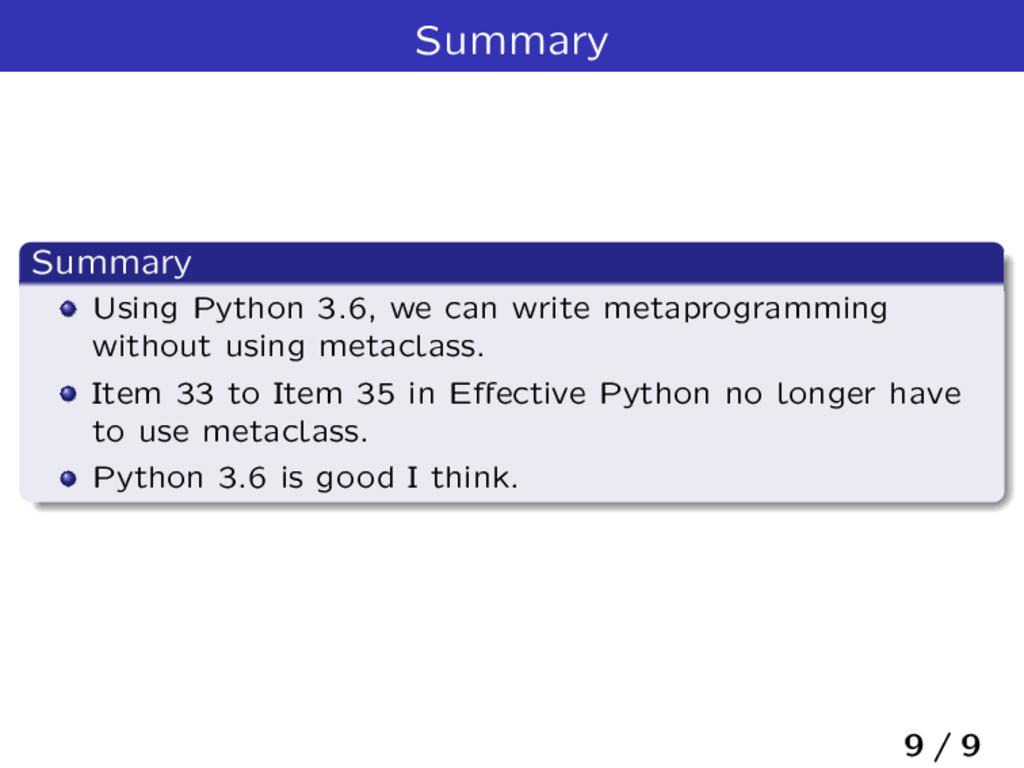 Summary Summary Using Python 3.6, we can write ...