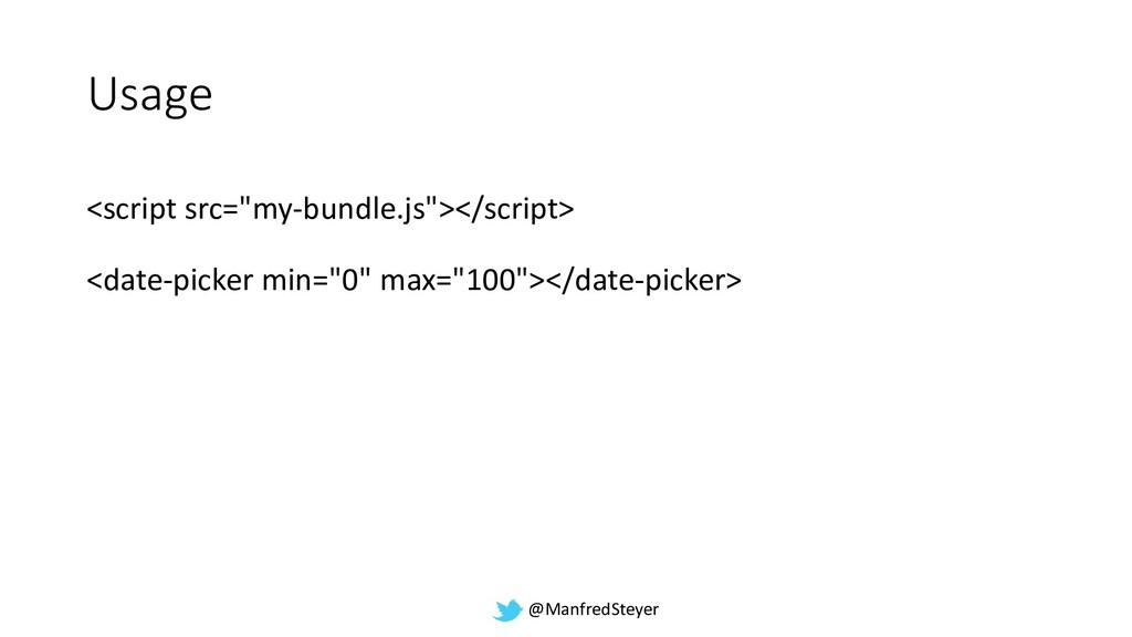 "@ManfredSteyer Usage <script src=""my-bundle.js""..."