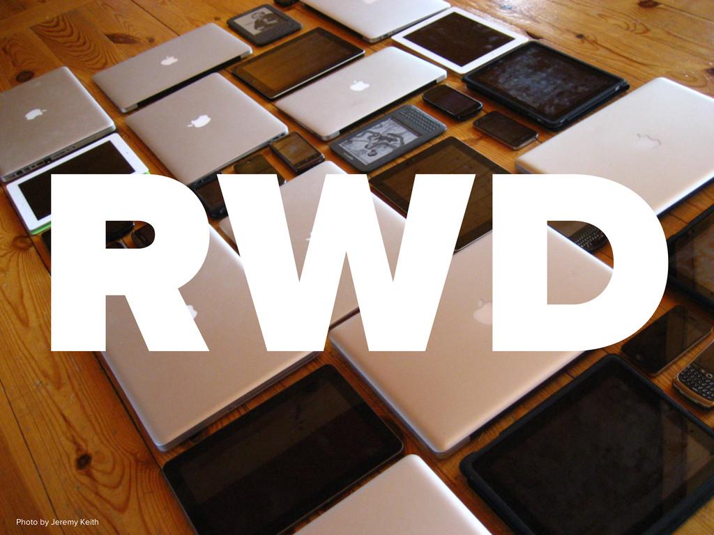 RWD Photo by Jeremy Keith