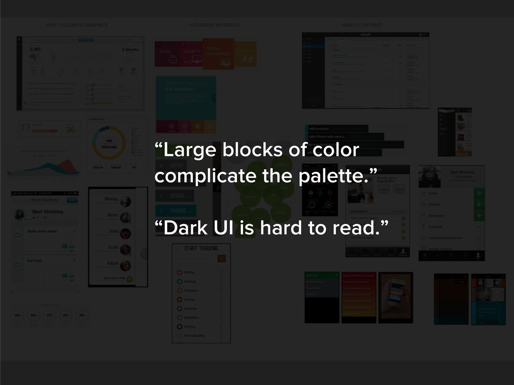 """""""Large blocks of color complicate the palette.""""..."""