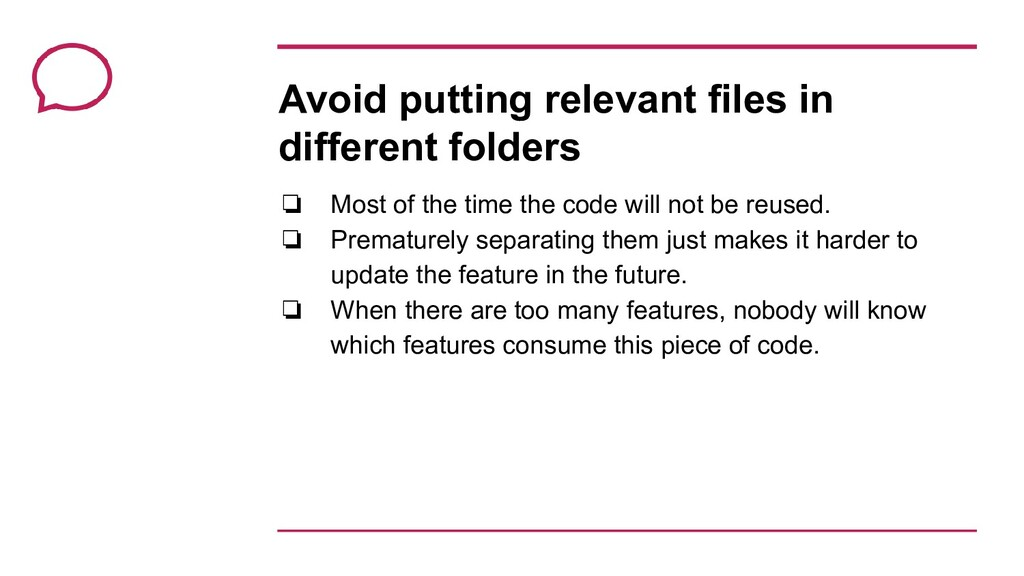 Avoid putting relevant files in different folde...