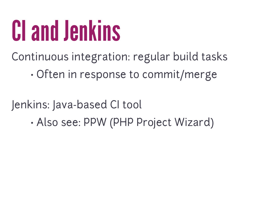 CI and Jenkins Continuous integration: regular ...