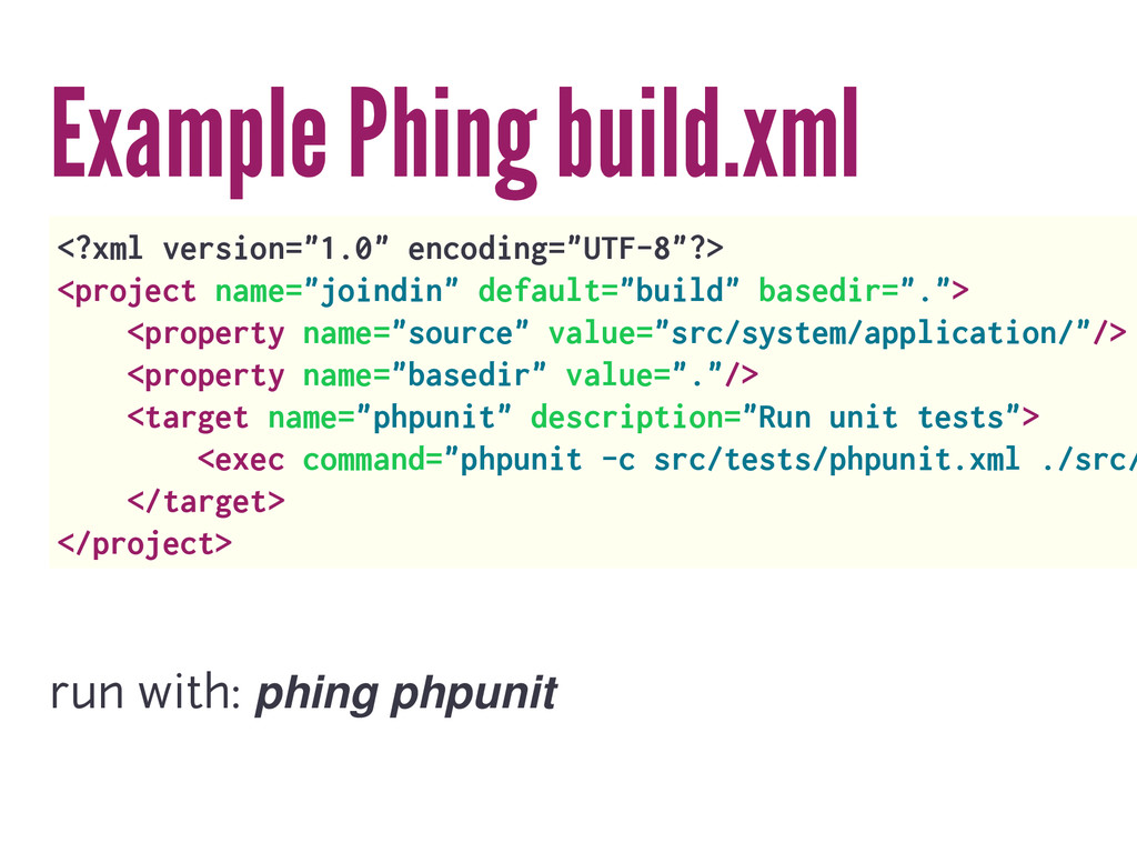 "Example Phing build.xml <?xml version=""1.0"" enc..."