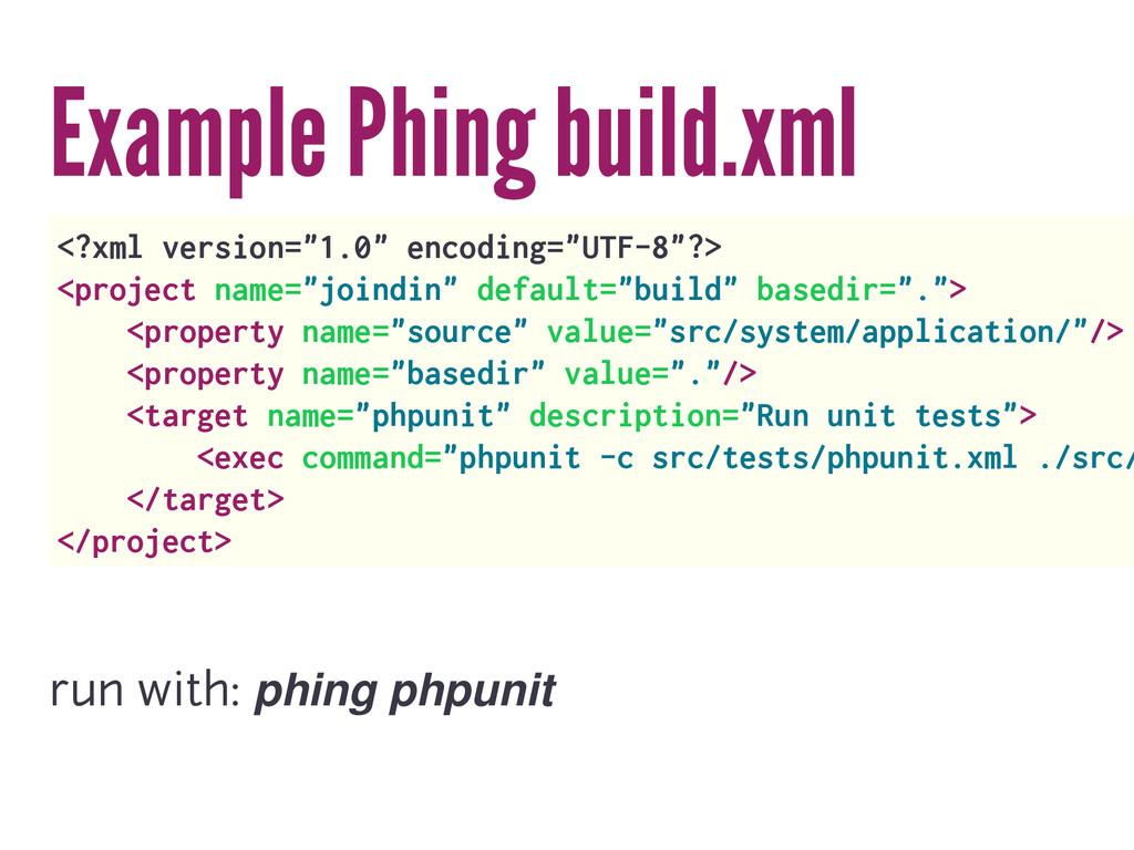 "Example Phing build.xml <?xml version=""1.0"" enc..."