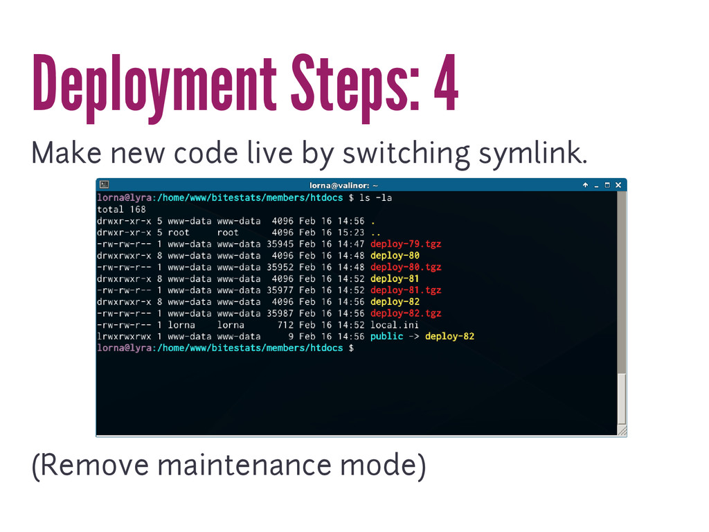 Deployment Steps: 4 Make new code live by switc...