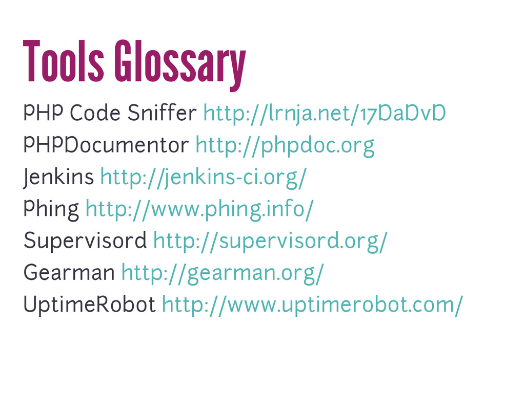 Tools Glossary PHP Code Sniffer http://lrnja.ne...