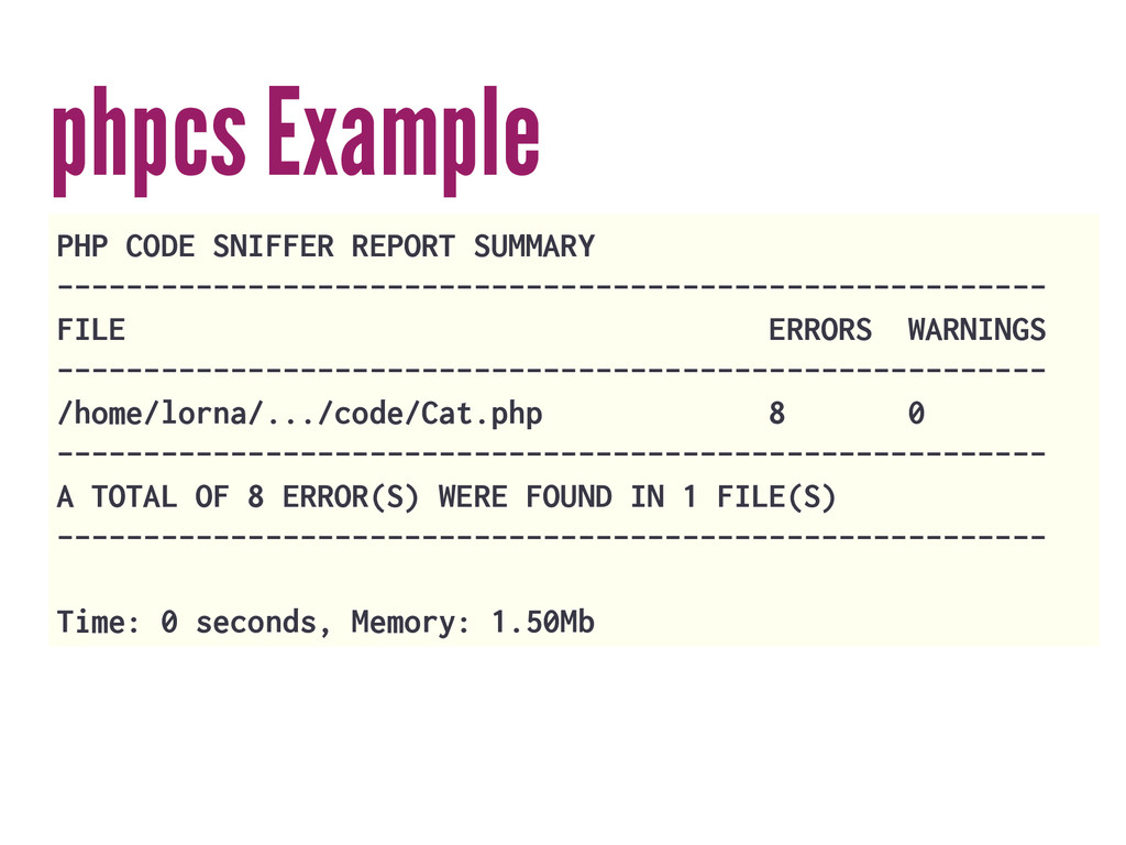 phpcs Example PHP CODE SNIFFER REPORT SUMMARY -...