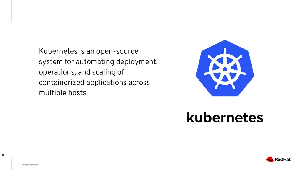 18 @systemcraftsman Kubernetes is an open-sourc...