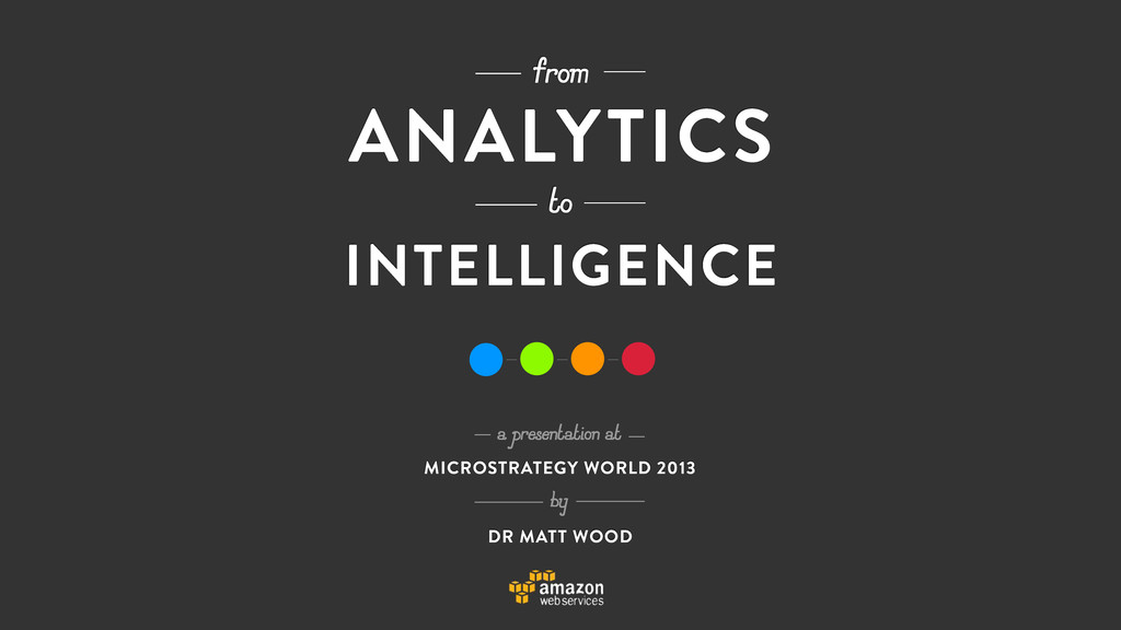 to from ANALYTICS INTELLIGENCE a presentation a...