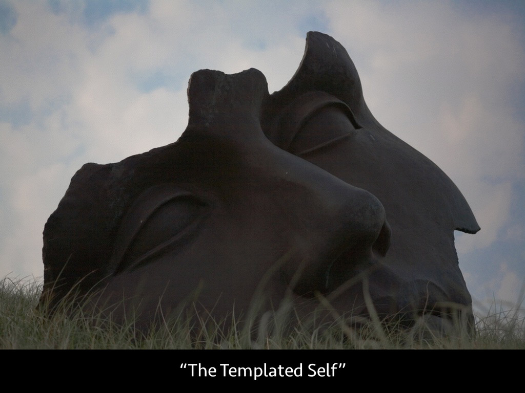 """""""The Templated Self"""""""