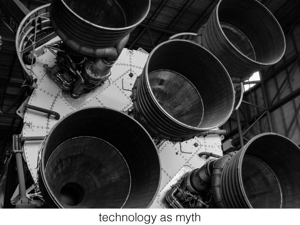 technology as myth