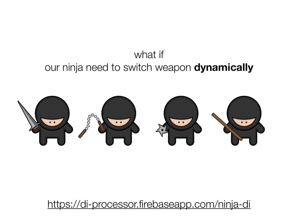 what if our ninja need to switch weapon dynamic...