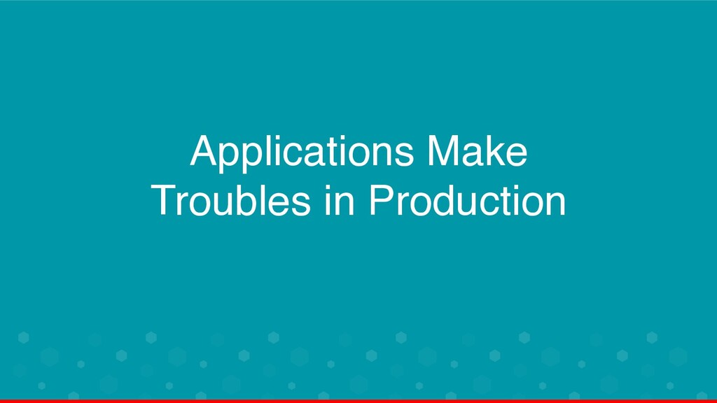 Applications Make 