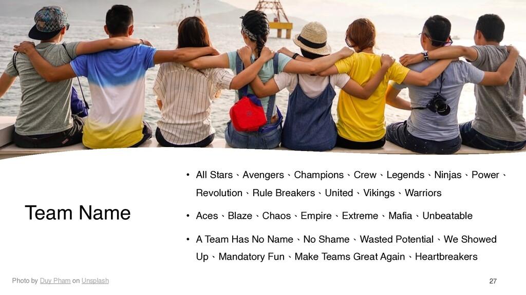 Team Name • All Stars、Avengers、Champions、Crew、L...