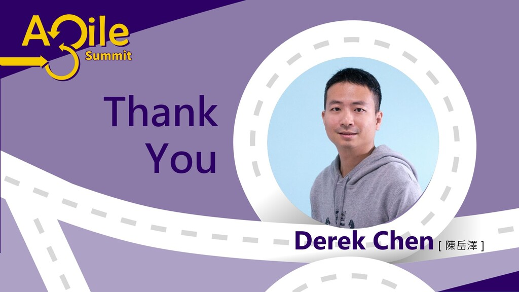 Derek Chen[陳岳澤] Thank You
