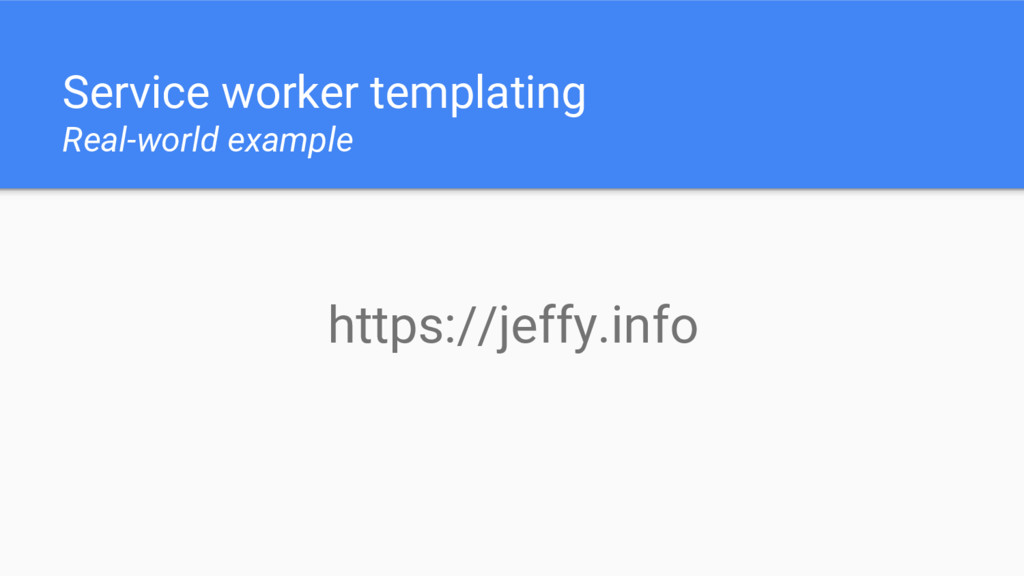 Service worker templating Real-world example ht...