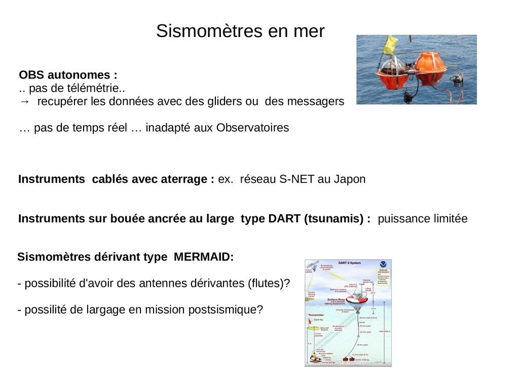 Sismomètres en mer OBS autonomes : .. pas de té...